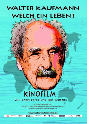 Walter Kaufmann – Welch ein Leben! … FILM & GESPRÄCH